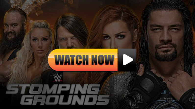 Hd Watch Wwe Stomping Grounds Live Stream Reddit Online 2019