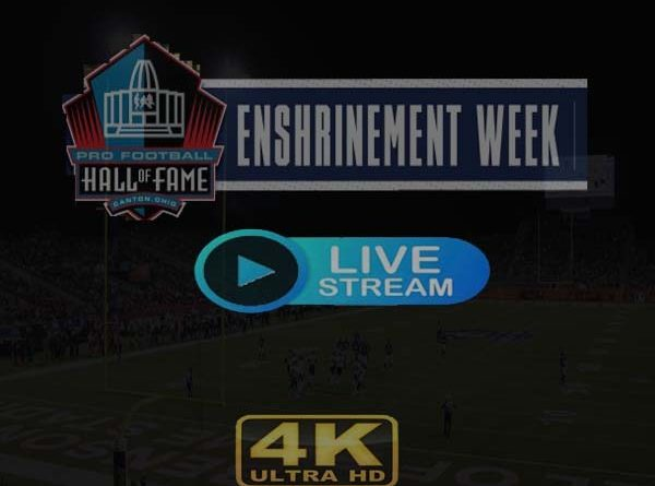 get NFL Hall of Fame Ceremony 2019 Live Stream Reddit Online